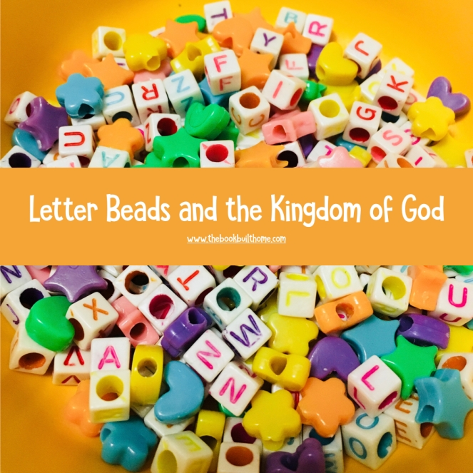 Letters Beads and the Kingdom JPEG.001